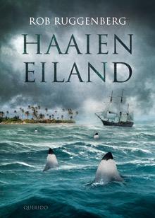 Haaieneiland, boek van Rob Ruggenberg